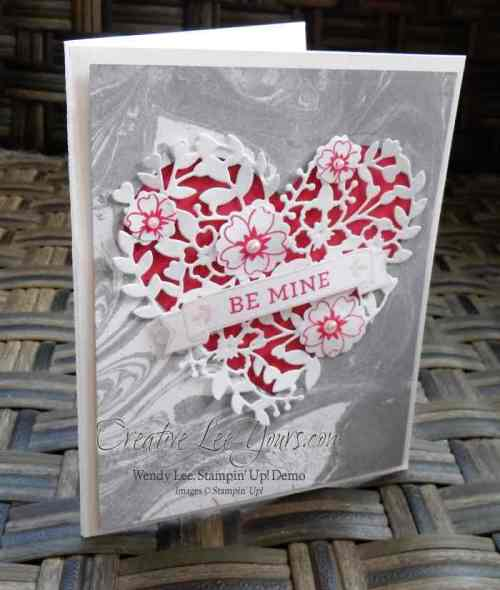 Be Mine by Carol Curren, #creativeleeyours, Stampin' Up!, Wendy Lee, Diemonds team swap, Bloomin' Love, Bloomin' Heart