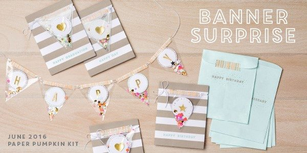june 2016 banner surprise paper pumpkin kit, Stampin Up, #creativeleeyours, Wendy Lee