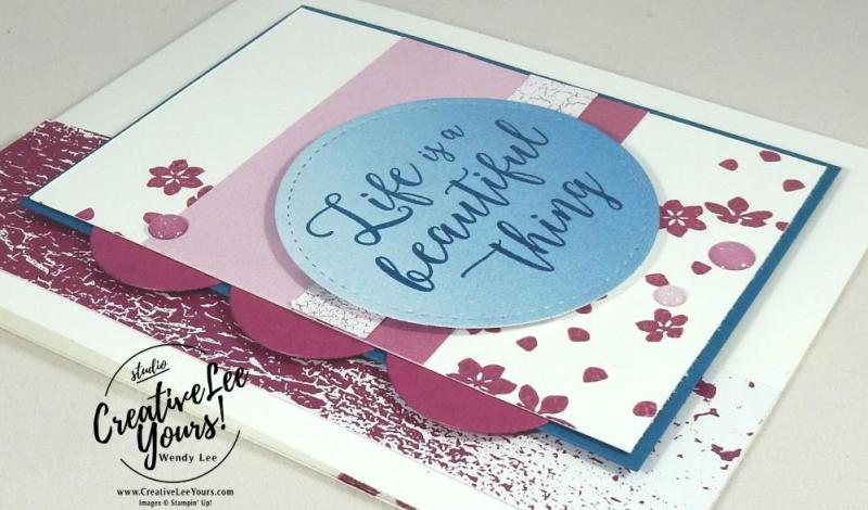 Life is a beautiful thing by Wendy lee, aim for alaska blog hop, kylie bertucci, cardmaking, handmade card, rubber stamps, stampin, stampin up,Colorful Season stamp set, seasonal layers thinlits, color theory designer paper stack, diemonds team meeting, #creativeleeyours