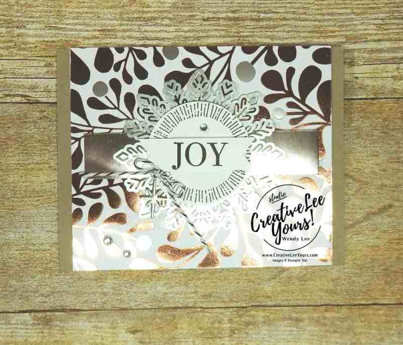 Joy with Wendy Lee, Stampin Up, stamping, holiday, christmas,wedding, handmade card, cheers to the year, year of cheer, #creativeleeyours, creatively yours, quick and easy, metallic