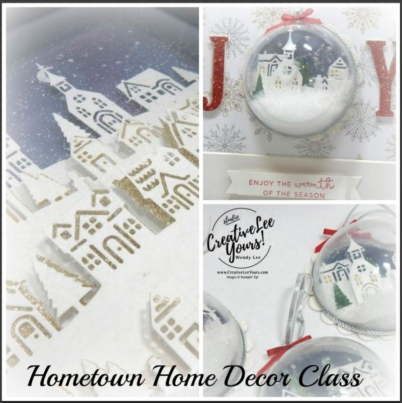 Hometown Home Decor Class by Wendy Lee,stampin Up, hand made, stamping, big shot, hearts come home stamp set, hometown greeting edgelits, christmas, shaker ornaments,shadowbox frame,joy frame