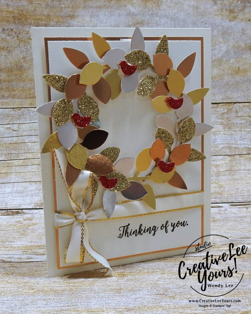 Thinking of You Wreath by Wendy Lee,stampin up, #creativeleeyours,creatively yours, leaf punch, colorful seasons stamp set,handmade,stamping, tree builder punch