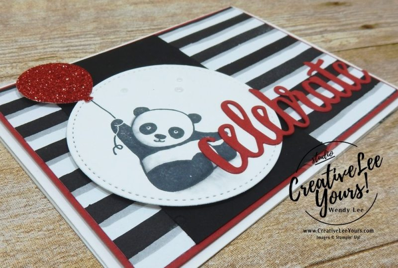 Celebrate Panda by Wendy lee, Stampin Up, stamping, hand made, friend, teacher appreciation, secretaries day, birthday,#creativeleeyours, creatively yours, February 2018 FMN card class, forget me not, SAB, Sale-a-bration,Party Panda stamp set, FREE stamps,celebrate you thinlits,SU