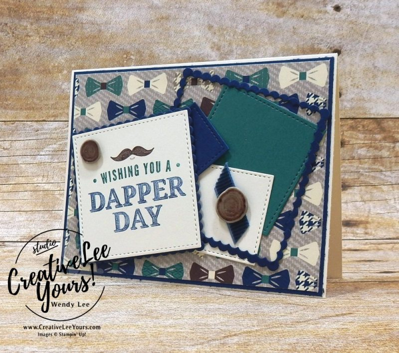 Dapper Day by Zoe Williams, Wendy Lee, creatively yours, creative-lee yours, Stampin Up, stamping, handmade, SU, #creativeleeyours, truly tailored stamp set, diemonds team swap, masculine card