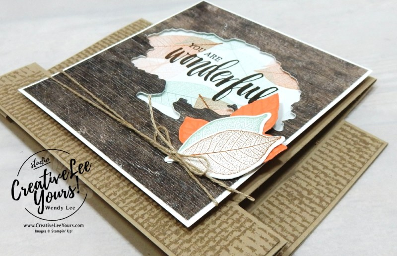 You Are Wonderful-Center Step by Wendy Lee, Stampin Up, stamping, handmade card, friend, thank you, birthday, #creativeleeyours, creatively yours, creative-lee yours, June 2018 FMN card class, forget me not, rooted in nature stamp set, fun fold, SU, SU cards, rubber stamps