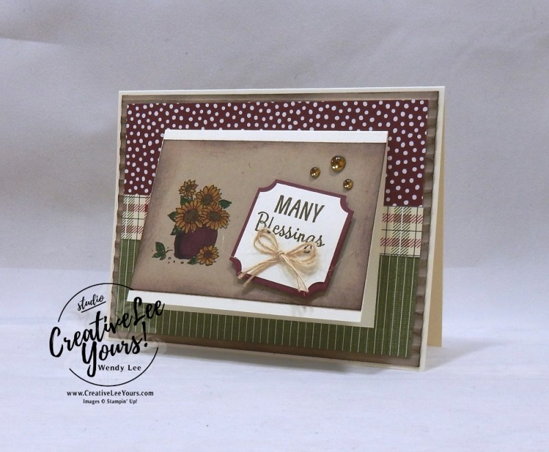 Many Blessings by Susan Walden, wendy lee, Stampin Up, stamping, handmade card, friend, thank you, birthday, grateful, fall card, #creativeleeyours, creatively yours, creative-lee yours, diemonds team, many blessings stamp set, SU, SU cards, rubber stamps, demonstrator, sponging, corrugated