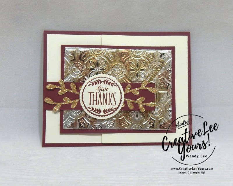 Give Thanks Tarnished Foil Fun Fold by Jennifer Hamlin, wendy lee, Stampin Up, stamping, handmade card, friend, thank you, birthday, grateful, thankful, #creativeleeyours, creatively yours, creative-lee yours, diemonds team, labels to love stamp set, SU, SU cards, rubber stamps, demonstrator,DIY, leaves, fall, painted harvest stamp set