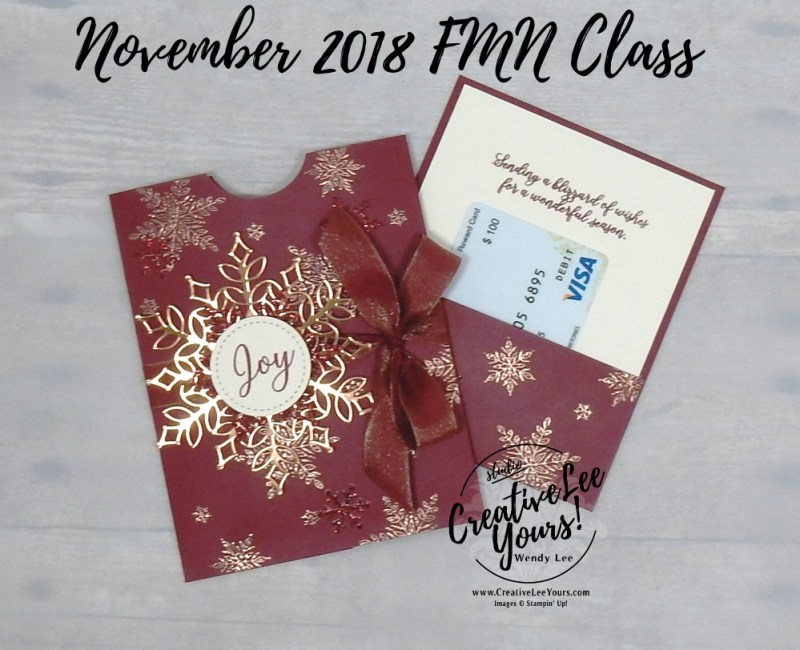 Blizzard Of Joy Gift Card Holder by wendy lee, November 2018 FMN Class, Forget me not, Stampin Up, stamping, handmade card, holiday, christmas, #creativeleeyours, creatively yours, creative-lee yours, SU, SU cards, rubber stamps, paper crafting, Snow is Glistening stamp set,Merry Christmas, Happy Holidays, DIY, card club, snowflake, copper, pocket card