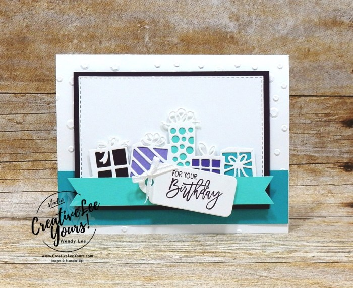 For Your Birthday by wendy lee, Stampin Up, stamping, handmade card, friend, thank you, birthday, #creativeleeyours, creatively yours, creative-lee yours, SU, SU cards, rubber stamps, paper crafting, all occasions, DIY, diemonds team color challenge, birthday cheer stamp set, detailed birthday edgelits, presents