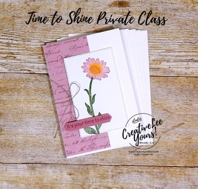 Time To Shine Note card Set by wendy lee, Stampin Up, stamping, handmade card, friend, thank you, birthday, #creativeleeyours, creatively yours, creative-lee yours, SU, SU cards, rubber stamps, DIY, cling stamps, #simplestamping, daisy lane stamp set, flowers, fast & easy, stamparatus, watercolor, private class