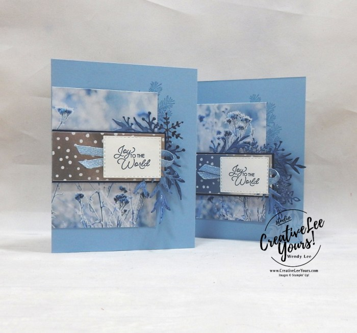 Joy To The World by Wendy Lee, Tutorial, card club, stampin Up, SU, #creativeleeyours, hand made card, technique, frost, winter, snowflake, friend, birthday, hello, thanks, celebration, stamping, creatively yours, creative-lee yours, christmas countdown stamp set, itty bitty christmas stamp set, masculine, DIY, FMN, forget me knot, class, card club, kylie bertucci, sneak peek, holiday catalog, emboss, greek isles blog hop, business opportunity, sponging, ice glitter, frosted frames, feels like frost