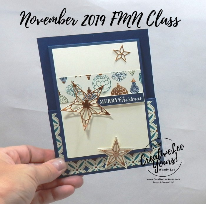 Z-Fold Gift Card Holder by Wendy Lee, Tutorial, card club, stampin Up, SU, #creativeleeyours, hand made card, technique, fun fold, christmas gleaming stamp set, embossing, stitched stars dies, holiday, Christmas, friend, celebration, stamping, creatively yours, creative-lee yours, DIY, FMN, forget me knot, November 2019, class, card club, masculine, stars, copper, shimmer, deck the halls, ornaments, pattern paper, gift card