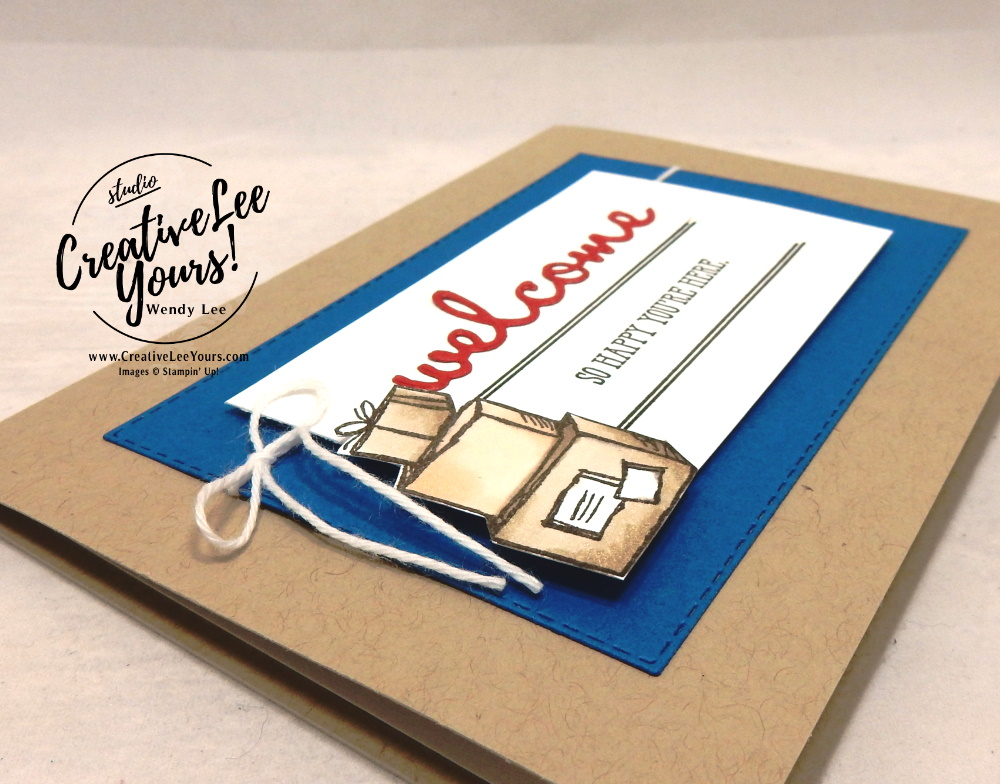Welcome by Wendy Lee, stampin Up, SU, #creativeleeyours, hand made, Well Said stamp set, Well Written dies, just moved, friend, celebration, stamping, creatively yours, creative-lee yours, DIY, swirly frames stamp set, you always deliver stamp set, masculine, stitched rectangle dies