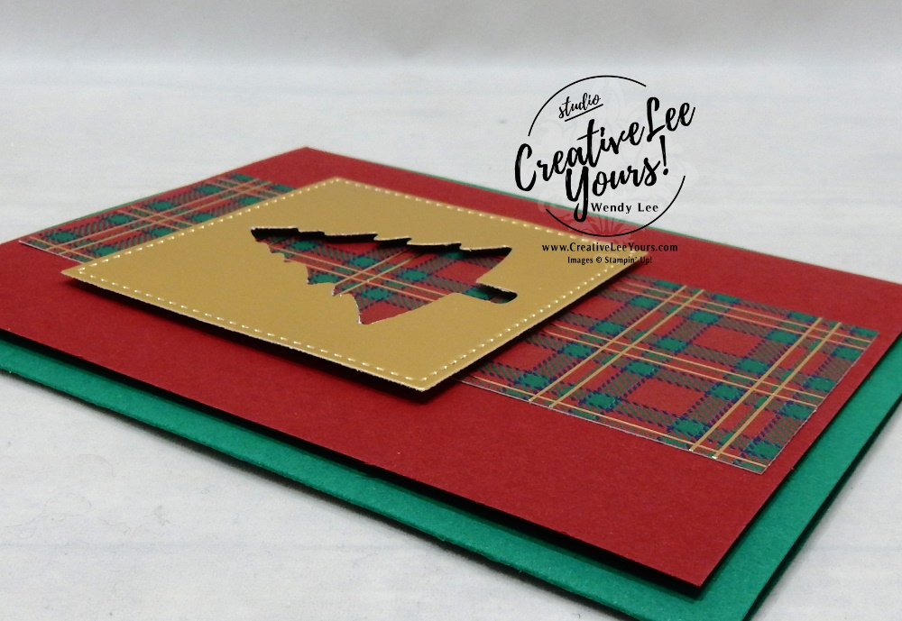 2 in 1 Fast & Easy Holiday Cardby Wendy Lee, Tutorial, perfectly plaid stamp set, pine tree punch, SUO, stampin Up, SU, #creativeleeyours, hand made card, technique, friend, celebration, stamping, tree, creatively yours, creative-lee yours, DIY, class, #papercrafts, card class, plaid, masculine, #patternpaper