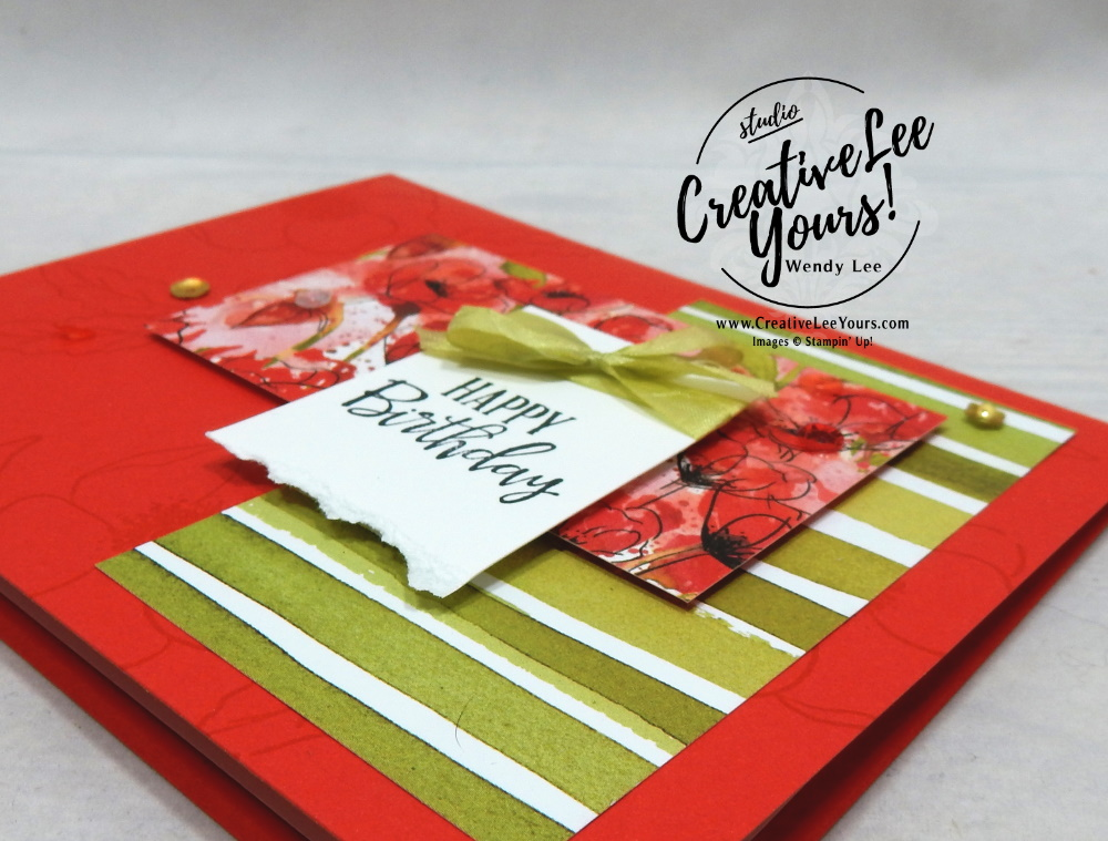 Birthday Poppies by Wendy Lee, Tutorial, stampin Up, SU, #creativeleeyours, handmade card, technique, painted poppies stamp set, peaceful moments stamp set, #patternpaper, friend, celebration, stamping, creatively yours, creative-lee yours, DIY, birthday, 2 step stamping, coloring ribbon, stamped background