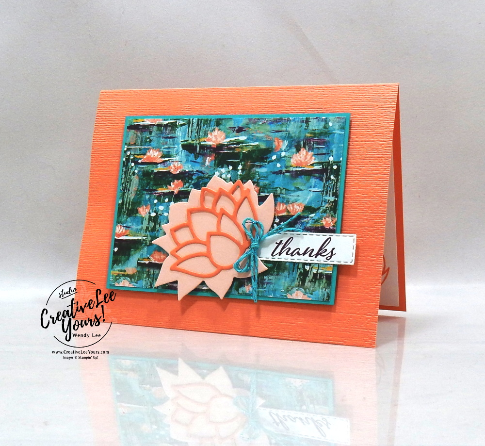 Lily thanks by Wendy Lee, stampin Up, SU, #creativeleeyours, handmade card, lovely lily pad stamp set, heres a card stamp set, friend, celebration, stamping, thank you, creatively yours, creative-lee yours, DIY, birthday, emboss, flowers, lily pad, SAB, paper crafts, Sale-a-bration, lily pad dies, tutorial, share