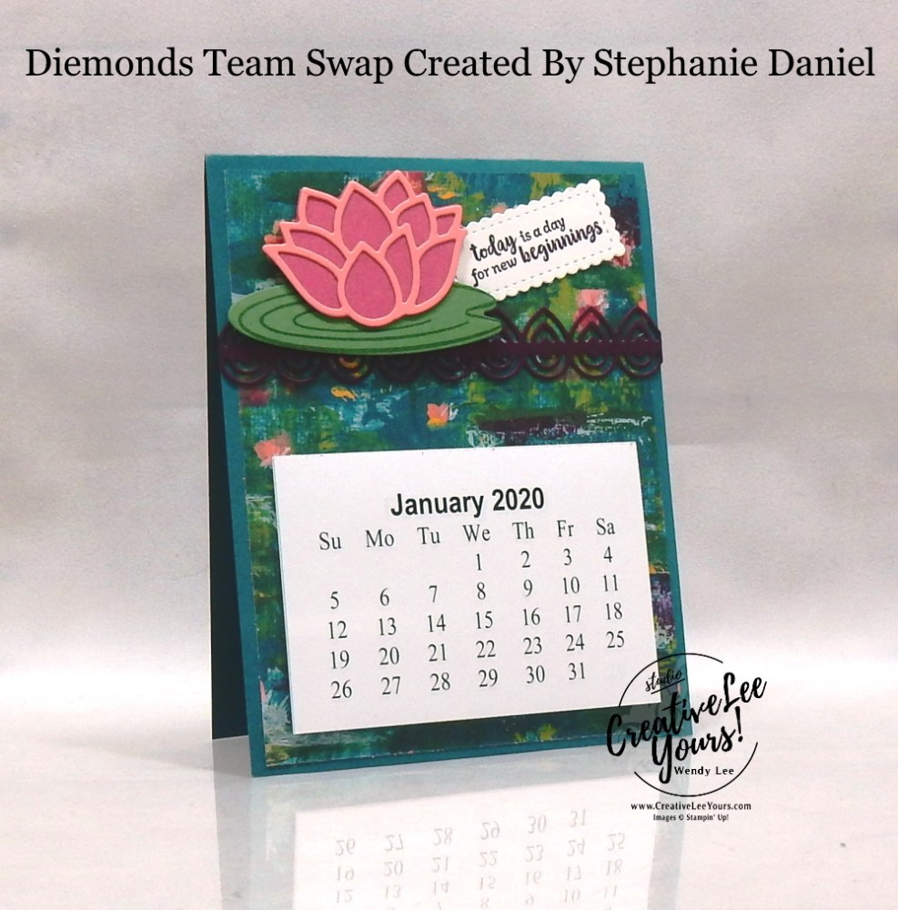 Desktop Calendar by Stephanie Daniel, wendy lee, Stampin Up, #creativeleeyours, wendy lee, creatively yours, creative-lee yours, stamping, paper crafting, handmade, cards, class, friend, 3D, pattern paper, crafts, thinking of you, birthday, sympathy, thank you, congratulations, remember, organization, diemonds team, business opportunity, gifts, team swap