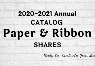 2020 aug-dec mini catalog, Holiday catalog, designer series paper share, ribbon share, Wendy Lee, stampin up, papercrafting, #creativeleeyours, creativelyyours, creative-lee yours, SU, #loveitchopit, pattern paper, accessories, one sheet wonder, SU, DSP, OSW, #stampinupdemonstrator, #DIY, #papercrafts , #papercraft , #papercrafting , #simplestamping, #kit, #craftkit, #craftkits, new products, sampler
