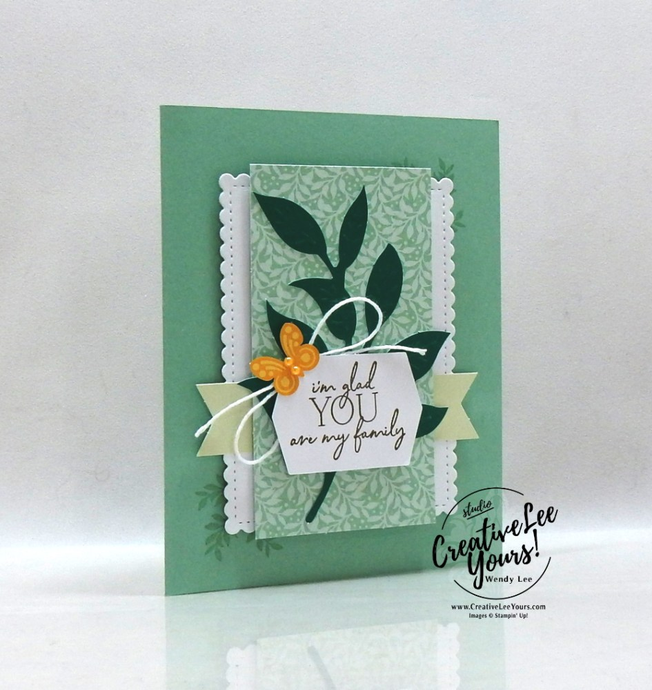You Are My Family by wendy lee, Stampin Up, #creativeleeyours, creatively yours, stamping, paper crafting, handmade, SU, SUO, creative-lee yours, DIY, fellowship, paper crafts, Paper Pumpkin Alternate, video, friend, family, brother, sister,celebration, My Wonderful Family stamp set,#makeacardsendacard ,#makeacardchangealife, #paperpumpkin, #simplestamping, #kit, #craftkit, #craftkits, #paperpumpkinalternates , #paperpumpkinalternative ,#paperpumpkinalternatives,