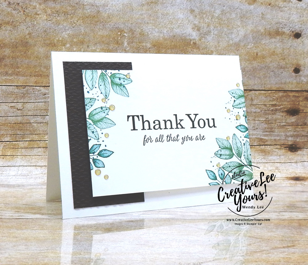 Simple Thank You by Wendy Lee, stampin Up, SU, #creativeleeyours, handmade card, forever fern stamp set, Best Year Stamp Set, friend, celebration, thank you, stamping, creatively yours, creative-lee yours, DIY, birthday, #simplestamping, papercrafts, business opportunity, #makeacardsendacard ,#makeacardchangealife , rubberstamps, #stampinupdemonstrator , #cardmaking, #papercrafts , #papercraft , #papercrafting , #papercraftingsupplies, #papercraftingisfun, nature, leaves, kylie bertucci, international highlights, bog hop