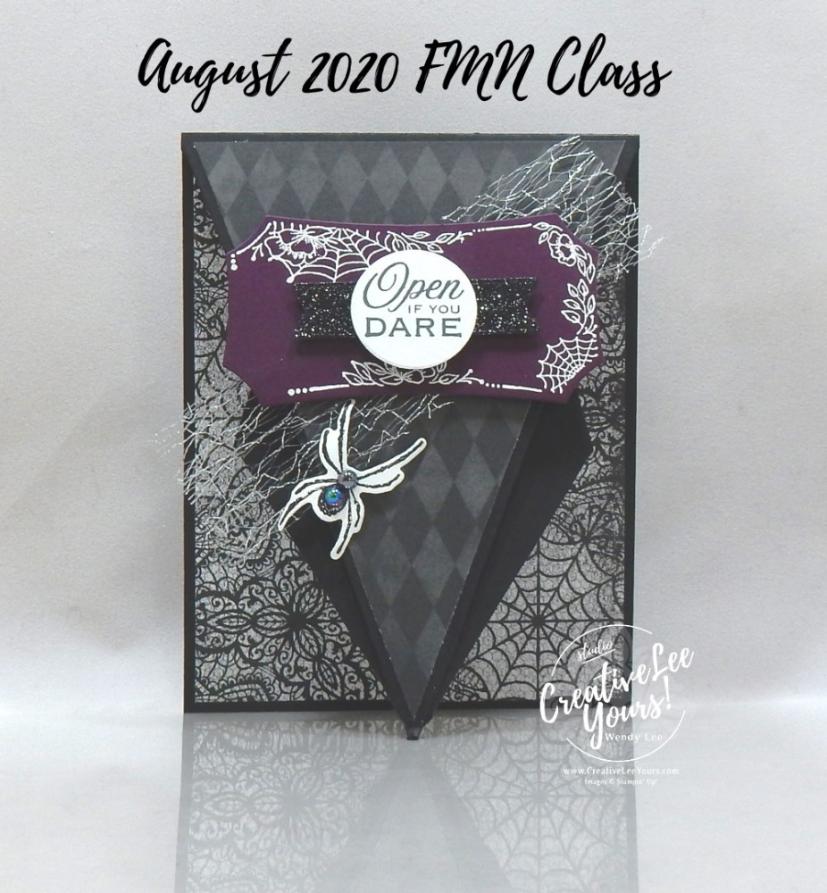 Open If You Dare Arrow Fold by wendy lee, stampin up, stamping, SU, #creativeleeyours, creatively yours, creative-lee yours, #cardmaking #handmadecard #rubberstamps #stamping, friend, celebration, congratulations, thank you, hello, grateful, thinking of you, birthday, Halloween, spiders. stamping, DIY, paper crafts, #papercrafting , #papercraftingsupplies, #papercraftingisfun , tutorial, FMN, forget me not, card club, class, Hallows Night Magic stamp set, #makeacardsendacard ,#makeacardchangealife, ,#tutorial ,#tutorials, Magic in this night, Halloween magic dies, masculine, fun fold card, arrow fold