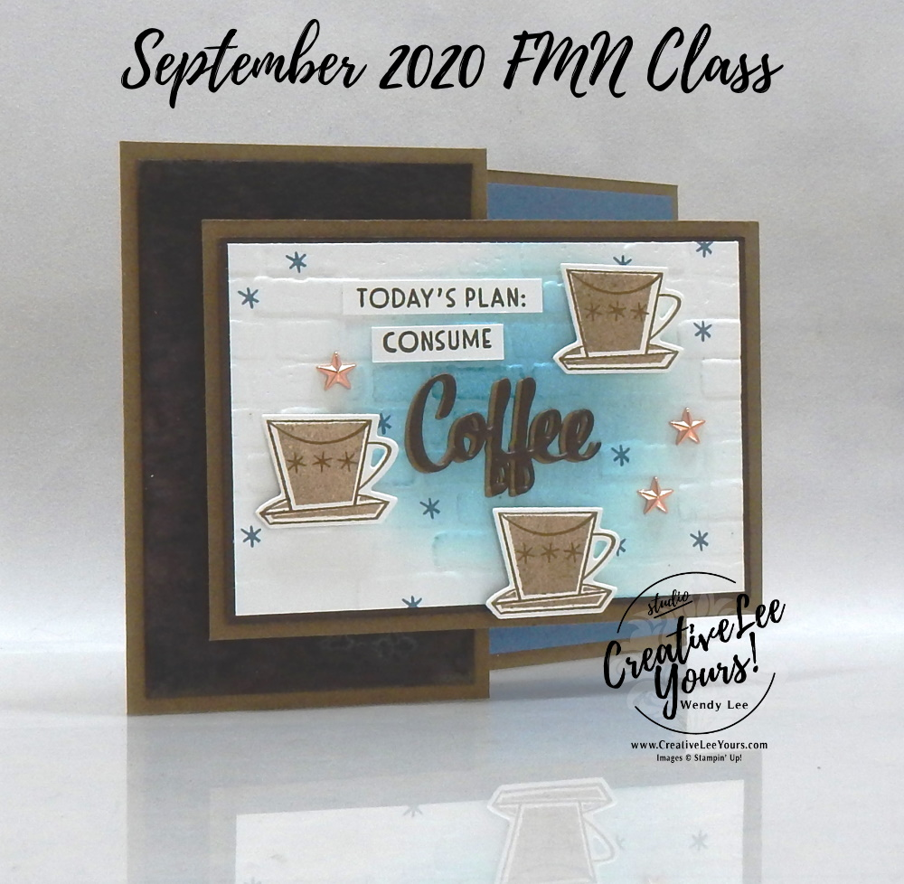 Today's Plan Fun Fold by wendy lee, stampin up, stamping, SU, #creativeleeyours, creatively yours, creative-lee yours, #cardmaking, #handmadecard, #rubberstamps #stamping, friend, celebration, congratulations, thank you, hello, grateful, thinking of you, birthday, coffee, cocktails, cookies, chocolate,, stamping, DIY, paper crafts, #papercrafting , #papercraftingsupplies, #papercraftingisfun , FMN, forget me not, card club, class, Nothings Better Than stamp set, #makeacardsendacard ,#makeacardchangealife, ,#tutorial ,#tutorials, masculine, salted background, stamping off, highlighting with sponges, #technique ,#techniques