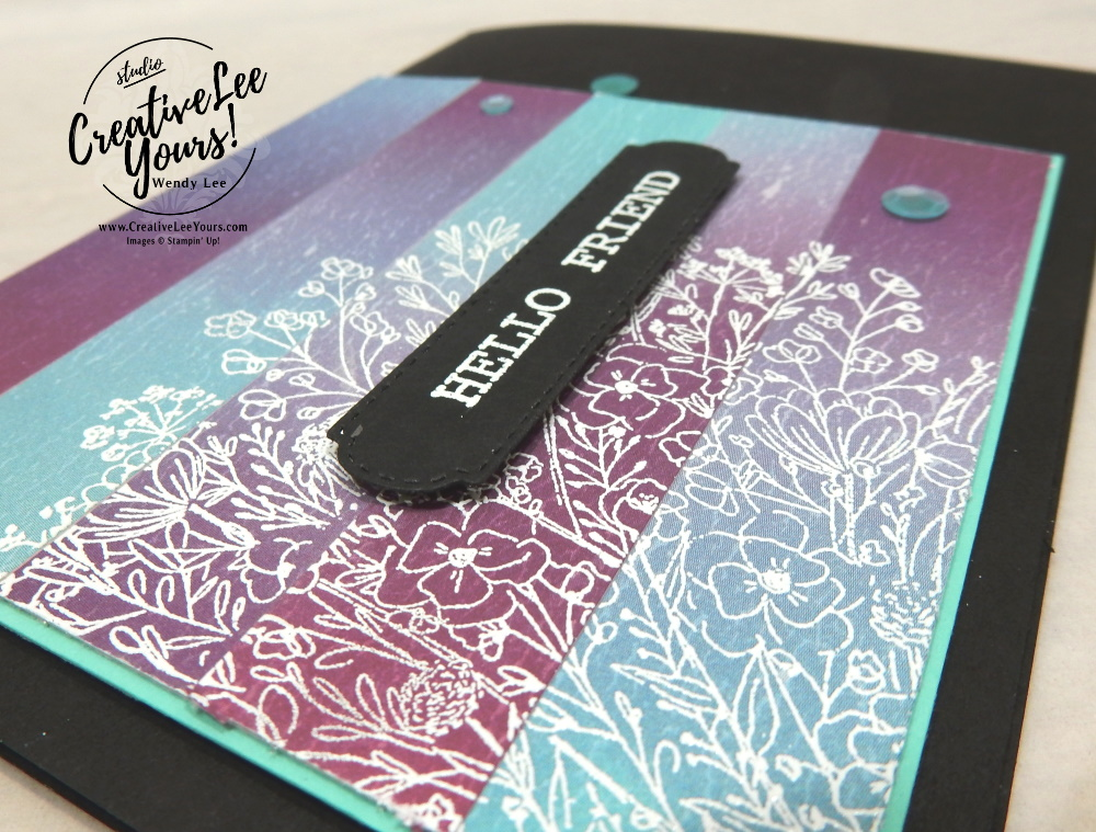 Embossed Paper Piecing by Wendy Lee, stampin Up, SU, #creativeleeyours, handmade card, friend, celebration , stamping, creatively yours, creative-lee yours, DIY, papercrafts, rubberstamps, #stampinupdemonstrator , #papercrafts , #papercraft , #papercrafting , #papercraftingsupplies, #papercraftingisfun, Facebook live, video , Hand-drawn blooms stamp set, paper piecing, ombre, embossing, wildflowers