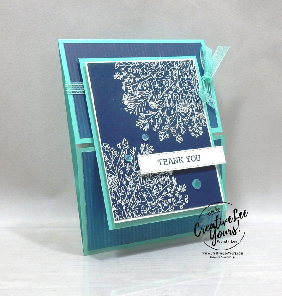 Thank You Vertical Gate Fold by wendy lee, stampin up, stamping, SU, #creativeleeyours, creatively yours, creative-lee yours, #cardmaking, #handmadecard, #rubberstamps, #stamping, friend, celebration, congratulations, thank you, hello, birthday, stamping, DIY, paper crafts, #papercrafting , #papercraftingsupplies, #papercraftingisfun, hand-drawn blooms stamp set, embossing, artistry blooms, #papercraftingideas, #makeacardsendacard ,#makeacardchangealife, gate fold, fun fold,ombre, stitched rectangles