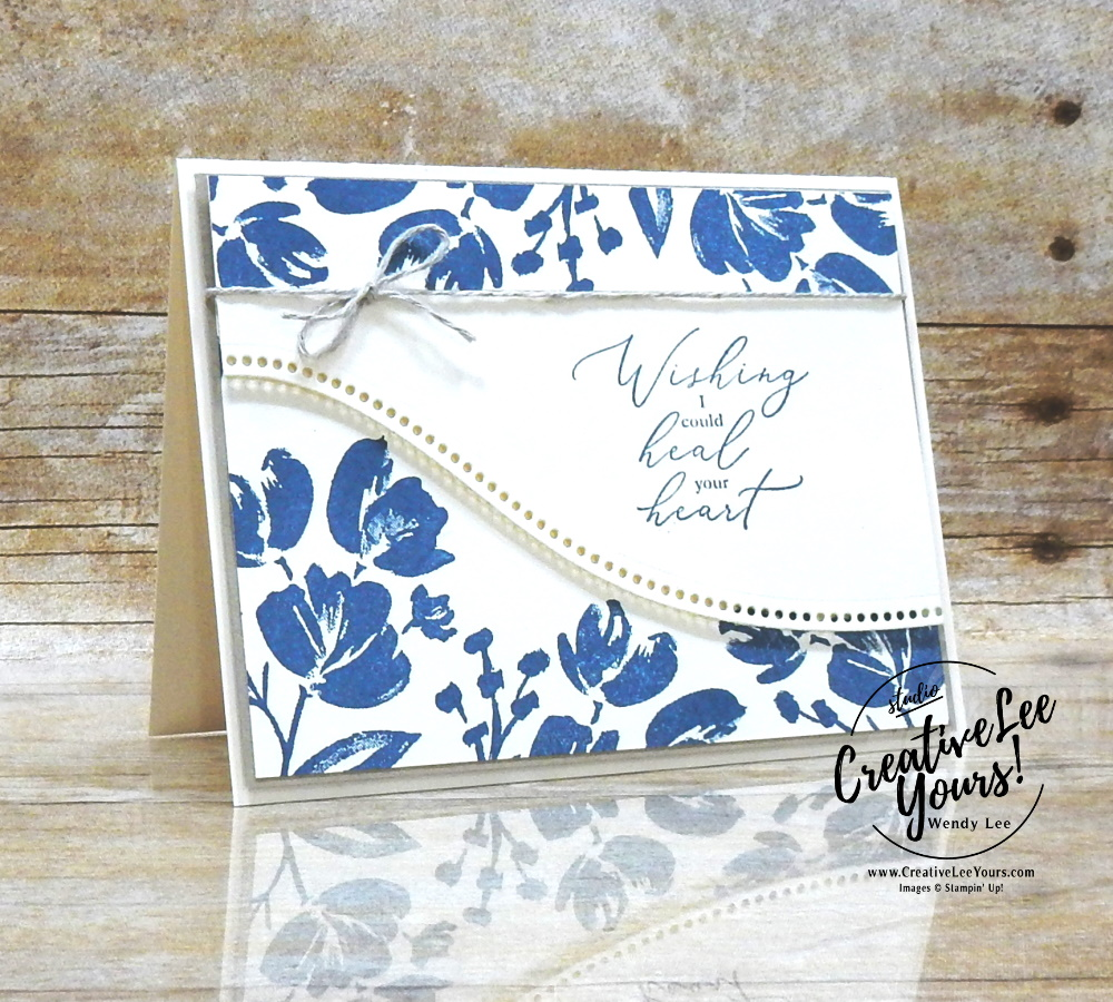 Heal Your Heart by Wendy Lee, stampin Up, SU, #creativeleeyours, handmade card, friend, celebration , sympathy, thinking of you, thank you, birthday, stamping, creatively yours, creative-lee yours, DIY, papercrafts, rubberstamps, #stampinupdemonstrator , #papercrafts , #papercraft , #papercrafting , #papercraftingsupplies, #papercraftingisfun, Facebook live, video , art gallery stamp set, heal your heart stamp set,#tutorial ,#tutorials, ,#SAB, #saleabration,