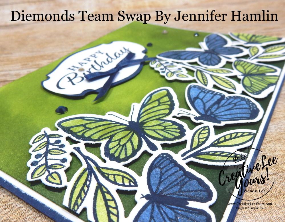 Fluttering Birthday by Jennifer Hamlin, Wendy Lee, stampin Up, SU, #creativeleeyours, handmade card, FLOATING & FLUTTERING stamp set, friend, celebration, thank you, stamping, creatively yours, creative-lee yours, DIY, birthday, papercrafts, business opportunity, #makeacardsendacard ,#makeacardchangealife , #diemondsteam ,#diemondsteamswap ,#businessopportunity, rubberstamps, #stampinupdemonstrator , #cardmaking, #papercrafts , #papercraft , #papercrafting , #papercraftingsupplies, #papercraftingisfun, FLUTTERING DIES