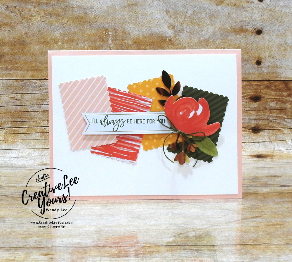 I'll Always Be Here For You by Wendy Lee, February 2021 Paper Pumpkin Kit, BOUQUET OF HOPE, stampin up, handmade cards, rubber stamps, stamping, kit, subscription, #creativeleeyours, creatively yours, creative-lee yours, celebration, smile, thank you, hope, sorry, bouquet, birthday, sorry, thinking of you, love, congrats, lucky, feel better, sympathy, get well, grateful, comfort, encouragement, love, anniversary, wedding, bonus tutorial, fast & easy, DIY, #simplestamping, card kit, subscription, craft kit,