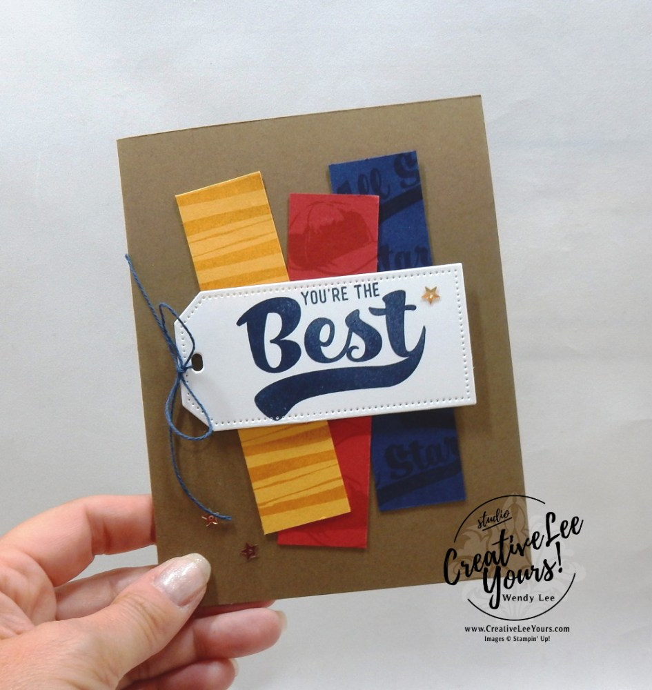 You're The best by Wendy Lee, May 2021 Paper Pumpkin Kit, stampin up, handmade cards, rubber stamps, stamping, kit, subscription, #creativeleeyours, creatively yours, creative-lee yours, celebration, smile, thank you, birthday, sorry, thinking of you, love, congrats, lucky, feel better, sympathy, get well, grateful, comfort, encouragement, hearts, anniversary, wedding, bonus tutorial, fast & easy, DIY, #simplestamping, card kit, subscription, craft kit, baseball, #paperpumpkinalternates , #paperpumpkinalternative ,#paperpumpkinalternatives, #papercraftingkit,#batterup, masculine