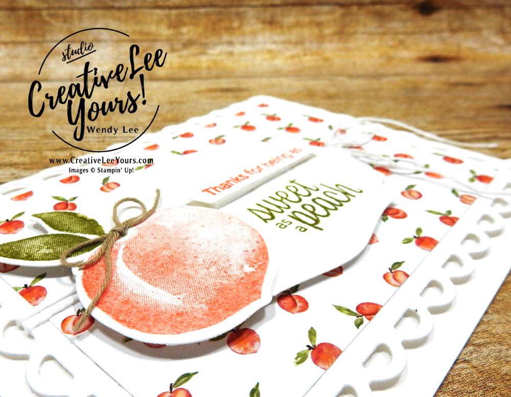 Sweet As A Peach by Wendy Lee, Sweet As A Peach stamp set, Peach Dies, Scallop Contour Dies, Tasteful label Dies, stampin up, stamping, SU, #creativeleeyours, creatively yours, creative-lee yours, #cardmaking #handmadecard #rubberstamps #stamping, friend, celebration, congratulations, thank you, hello, birthday, warm wishes, stamping, DIY, paper crafts, #papercrafting , #papercraftingsupplies, #papercraftingisfun , #makeacardsendacard ,#makeacardchangealife, #diemondsteam, #businessopportunity, #diemondsteammeeting, Peaches, 2 step stamping