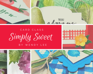 Simply Sweet card class with Wendy Lee, stampin Up, SU, #creativeleeyours, handmade card, friend, celebration , birthday, congrats, hello, fruit, berries, sweet strawberry stamp set, berry blessings stamp set, SAB, stamping, creatively yours, creative-lee yours, DIY, papercrafts, rubberstamps, #stampinupdemonstrator , #papercrafts , #papercraft , #papercrafting , #papercraftingsupplies, #papercraftingisfun, #tutorial ,#tutorials, thank you, berry delightful, blueberries, raspberries, pears, blackberries, card class to go
