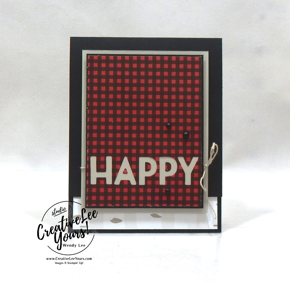 Masculine Birthday Check by wendy lee, Maui Achievers Blog Hop, stampin up, stamping, SU, #creativeleeyours, creatively yours, creative-lee yours, #cardmaking, #handmadecard, #rubberstamps, #stamping, friend, celebration, congratulations, thank you, hello, birthday, thinking of you, love, anniversary, plaid,masculine, DIY, paper crafts, #papercrafting , #papercraftingsupplies, #papercraftingisfun, #stampinupdemonstrator, #incentivetrip, Biggest Wish stamp set, #SAB, #saleabration, playful alphabet dies, Peaceful prints, tutorial