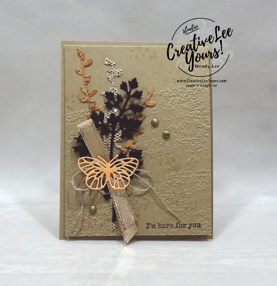 Here For You Collage by wendy lee, #creativeleeyours, creatively yours, creative-lee yours, DIY, SU, rubber stamps, class, thank you, birthday, Beauty of Tomorrow stamp set, friend, birthday, thinkg of you, #stampinup, #stampinupdemonstrator, #love, #cardmaking, #handmadecard, #rubberstamps, #stamping,#tutorial ,#tutorials, #papercrafts , #papercraft , #papercrafting , #papercraftingsupplies, Cork Paper, #papercraftingisfun, #papercraftingideas, #makeacardsendacard ,#makeacardchangealife, video,#cardclasses ,#onlinecardclasses, #livepapercrafting, #facebooklive, #card, #friend, be dazzling, #videotutorial,#funfoldcards ,#funfoldcard, #masculine, #SAB, #saleabration, #collagecard, #sympathy, #beautyoftomorrow, #meadowdies, fall, autumn, nature