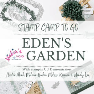 Eden's Garden stamp camp with Wendy Lee, Edens garden stamp set, Eden Dies, Ever Eden, Stampin' Up!, Stampin Up, #creativeleeyours, creatively yours, #stampinupdemonstrator ,#cardmaking #handmadecard #rubberstamps #stamping, SU, SUO, creative-lee yours, #DIY, #papercrafts , #papercraft , #papercrafting, tutorial, tutorials, card making class, friend, grateful, celebration, hello, thank you, sympathy, thank you, love, #makeacardsendacard ,#makeacardchangealife, #papercraftingsupplies, #papercraftingisfun, #simplestamping, Makers mojo, early release