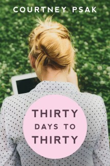 ThirtyDaystoThirty_CourtneyPsak_front