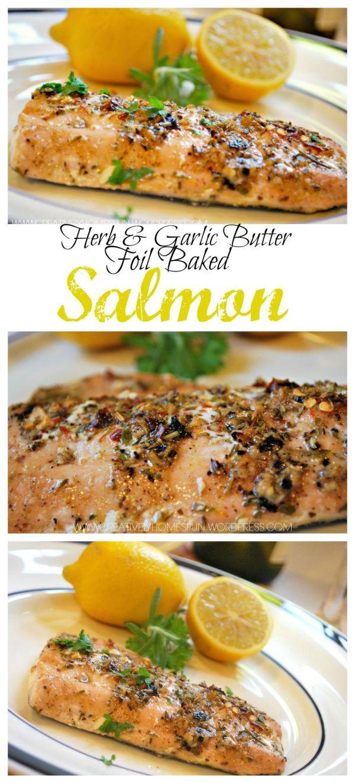 Herb Garlic Butter Foil Baked Salmon