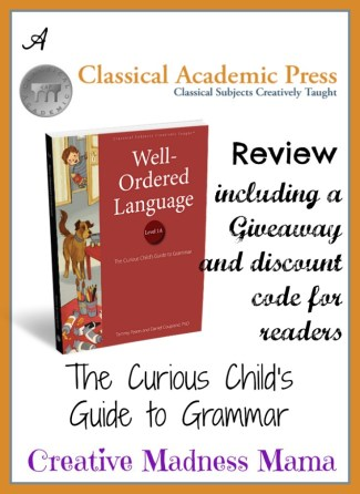 Creative Madness Mama gives a first look at an advanced copy of the new grammar program from Classical Academic Press with a giveaway and special discount code for readers!