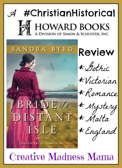 Creative Madness Mama reviews the second in the Daughters of Hampshire series from @SandraByrd Bride of a Distant Isle #ChristianHistorical