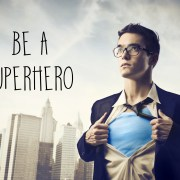 Be a superhero