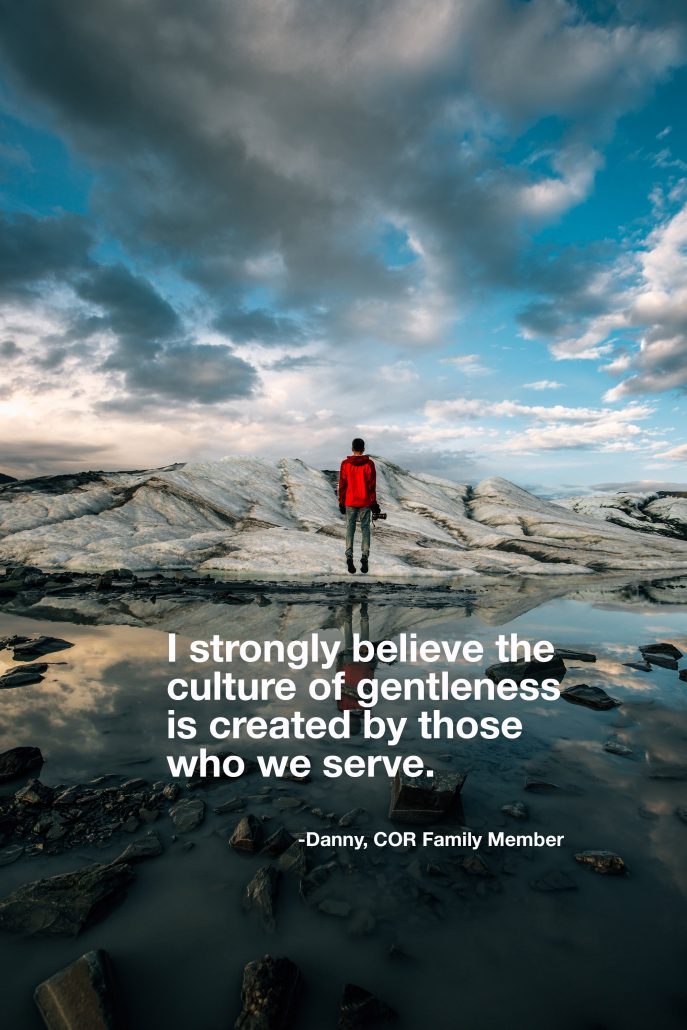i-strongly-believe-the-culture-of-gentleness-is-created-by-those-who-we-serve