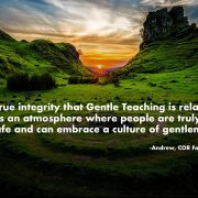 The true integrity that Gentle Teaching is