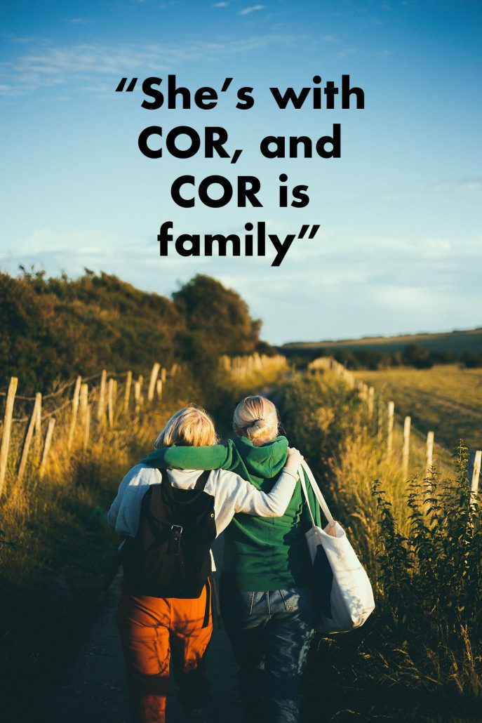 she's with COR, and COR is family