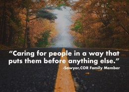 Sawyer, COR Family Member quote