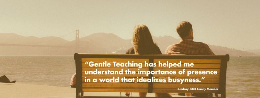 gentle teaching has taught me-by lindsay