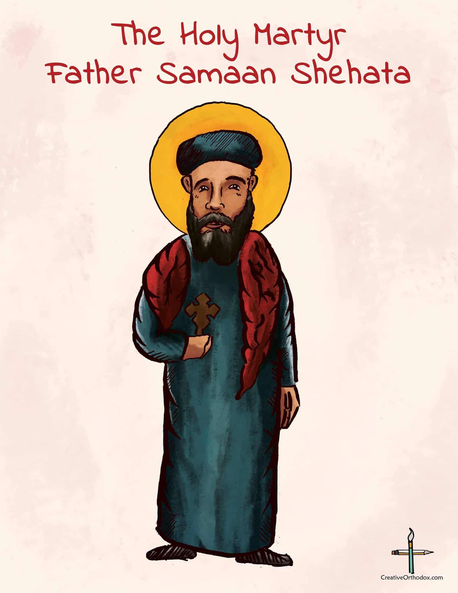 Father Samaan Shehata the Holy Martyr