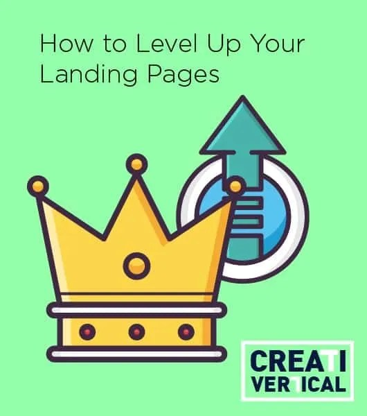 how to level up your landing pages