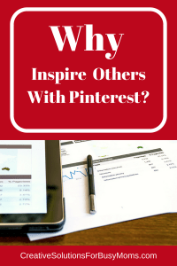 why inspire others with Pinterest